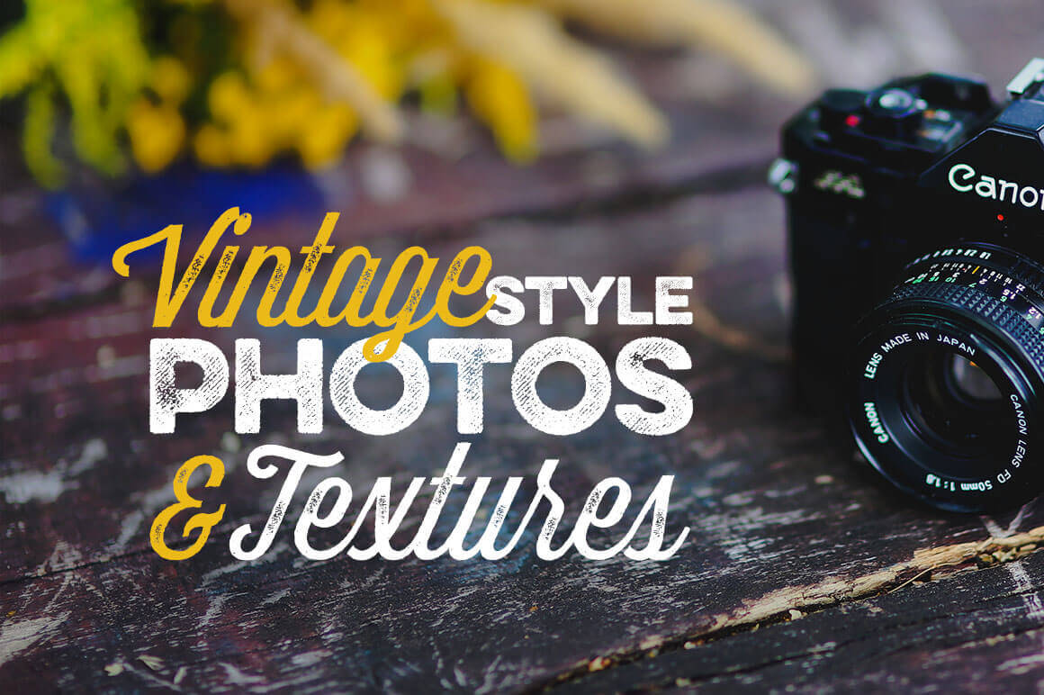 299 Vintage Style Photos, Textures and Display Mock-Ups - $9