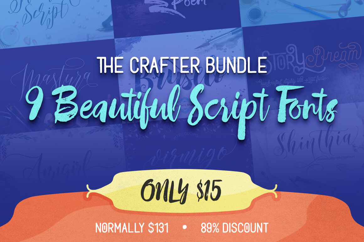 The Crafter Bundle of 9 Beautiful Script Fonts - only $15!
