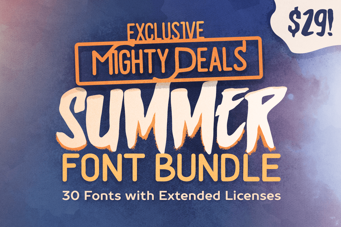 Exclusive Mighty Deals Summer Font Bundle: 30 Fonts with Extended Licenses - only $29!