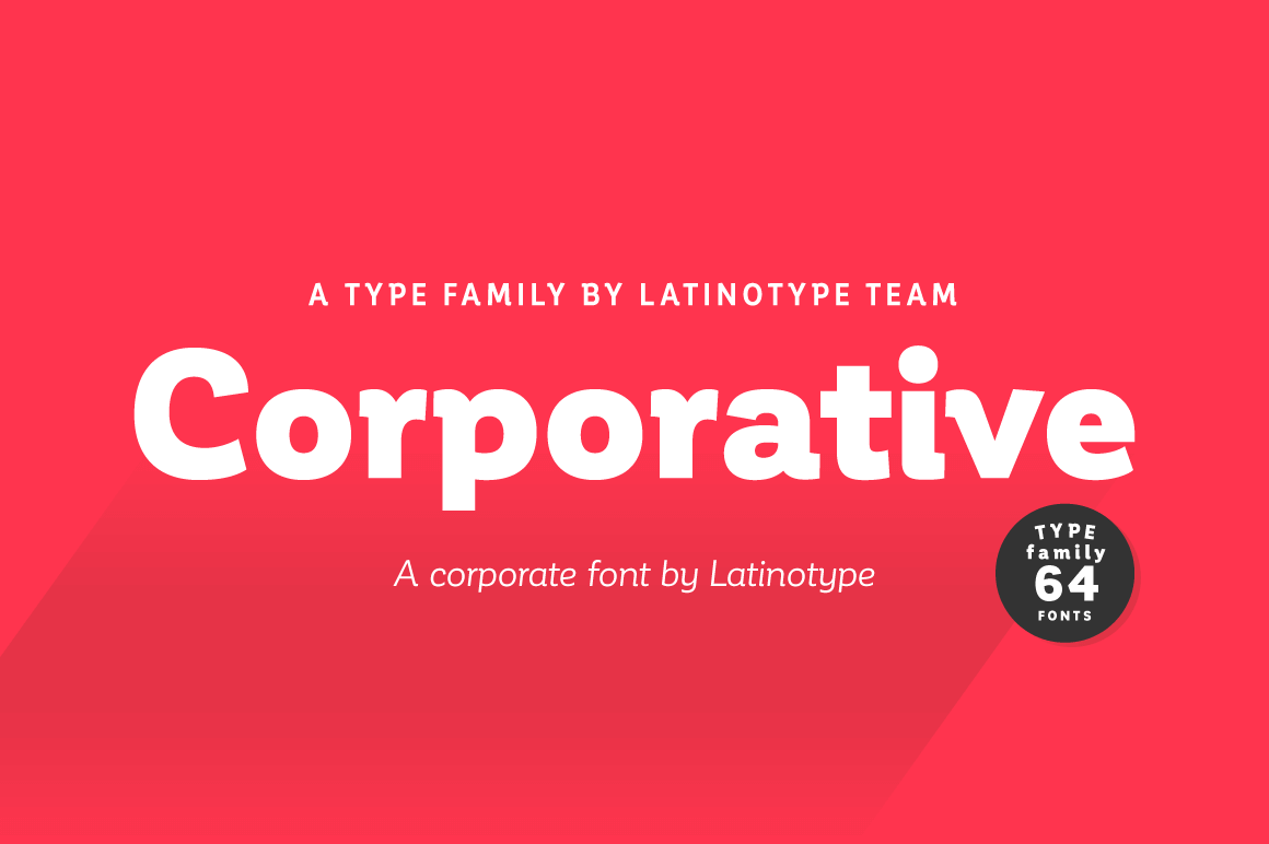 Corporative Complete Family (64 different fonts) – only $19!