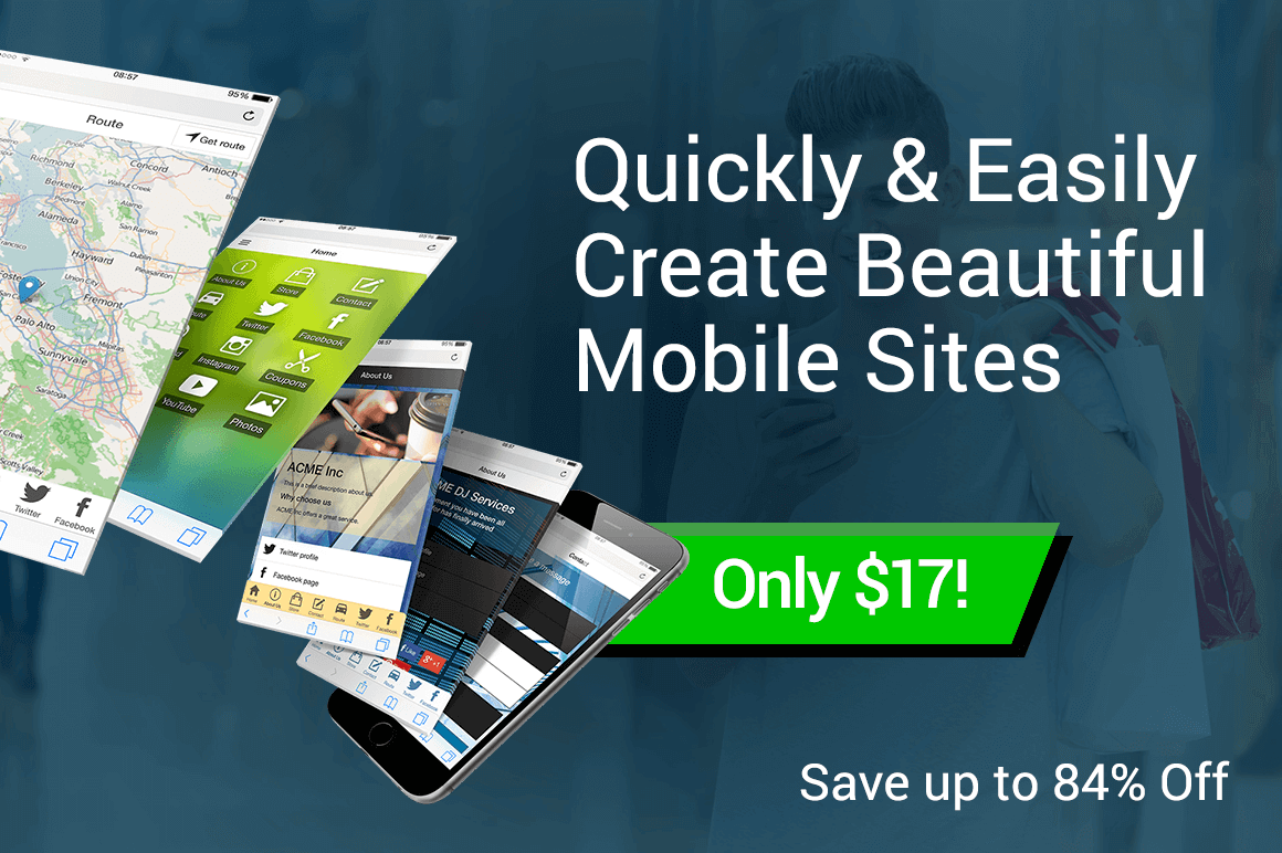 Quickly and Easily Create Beautiful Mobile Sites- from $17!
