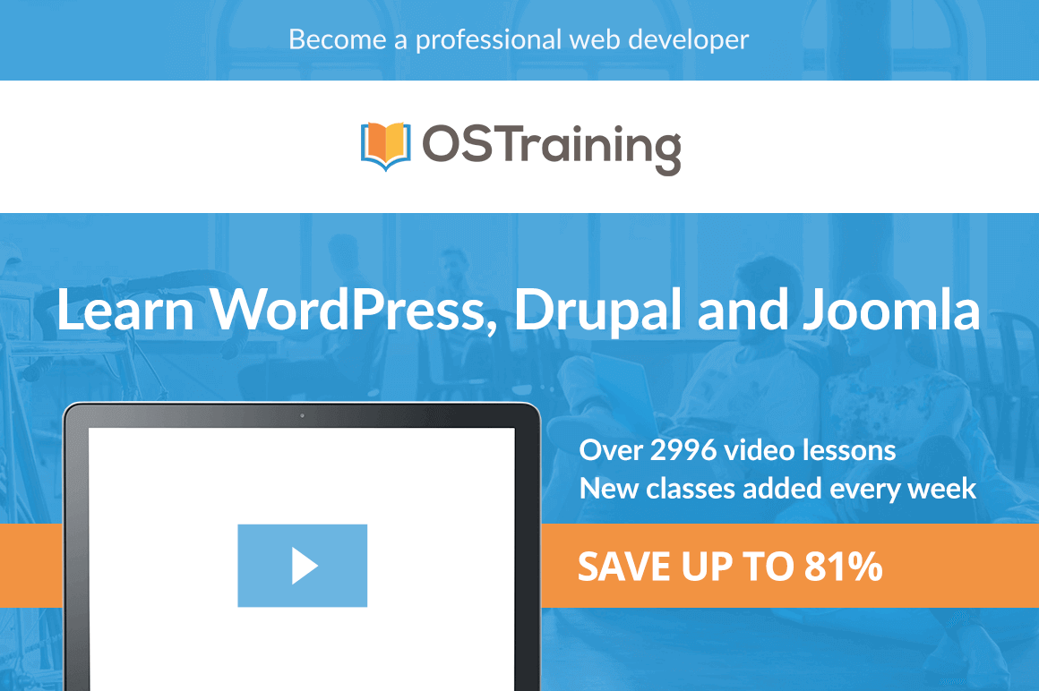 Master WordPress, Drupal, Joomla, Coding and SEO with 2900+ OSTraining Video Courses - only $44!