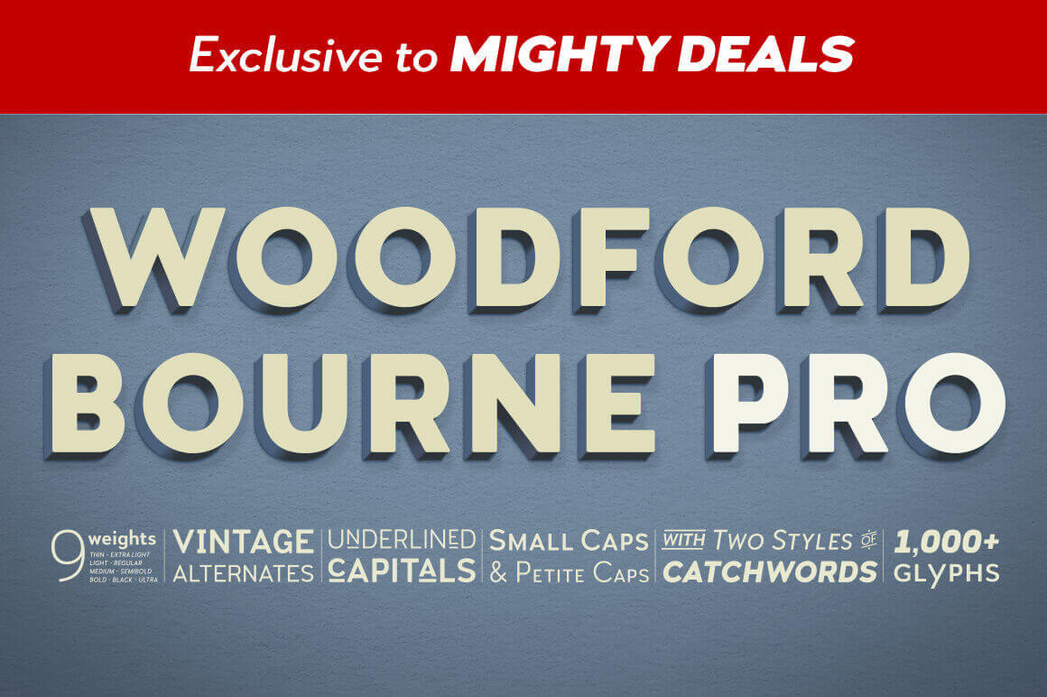 Woodford Bourne PRO Family of 18 Vintage Grotesque-Style Fonts - only $15!