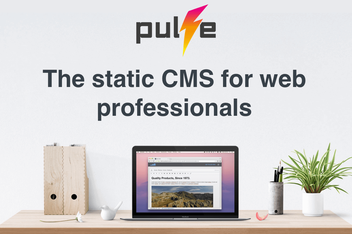 Enjoy Making Sites for Clients Again with Pulse CMS - only $19!