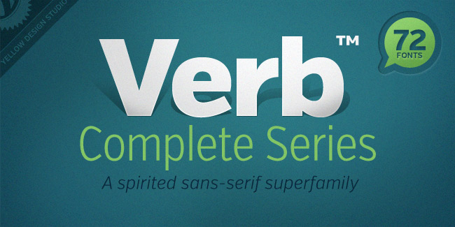 Verb: 72 Font Super Family (the complete series)   only $37!