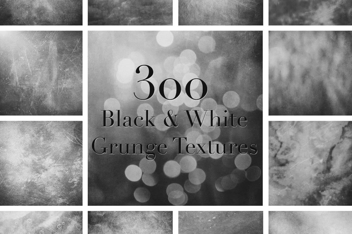 LAST CHANCE 300 High Resolution Black And White Grunge Textures