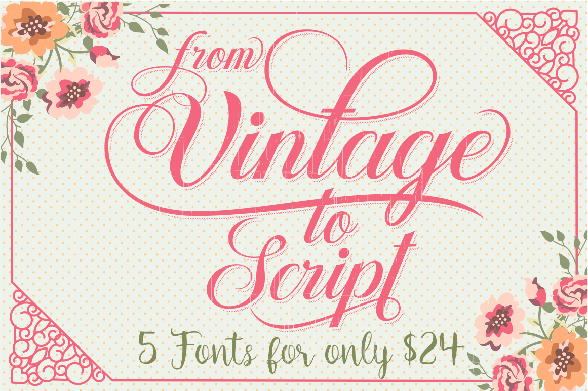 Stylish Collection Of 5 Quality Vintage And Script Fonts