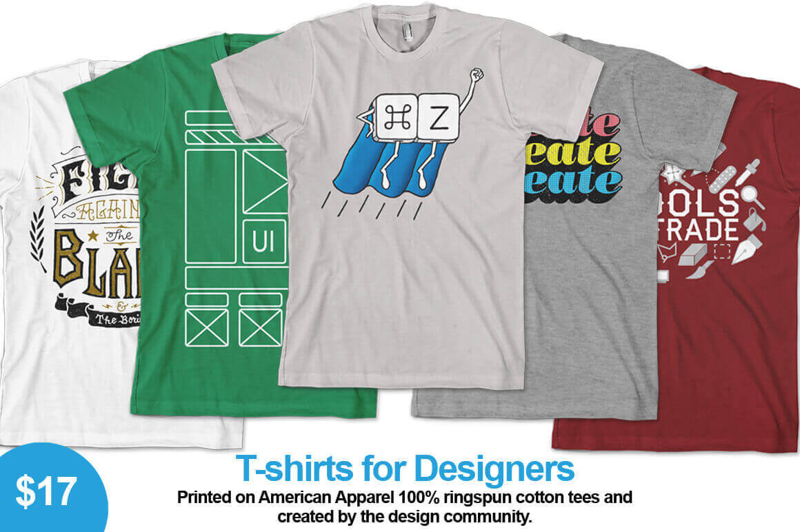High Quality T Shirts For Designers Created By The Design Community
