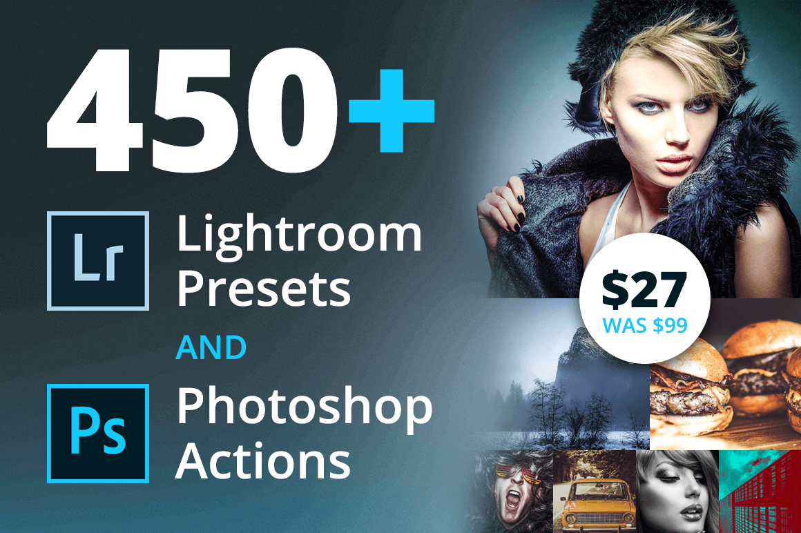 450+ Lightroom Presets and Photoshop Actions - only $27