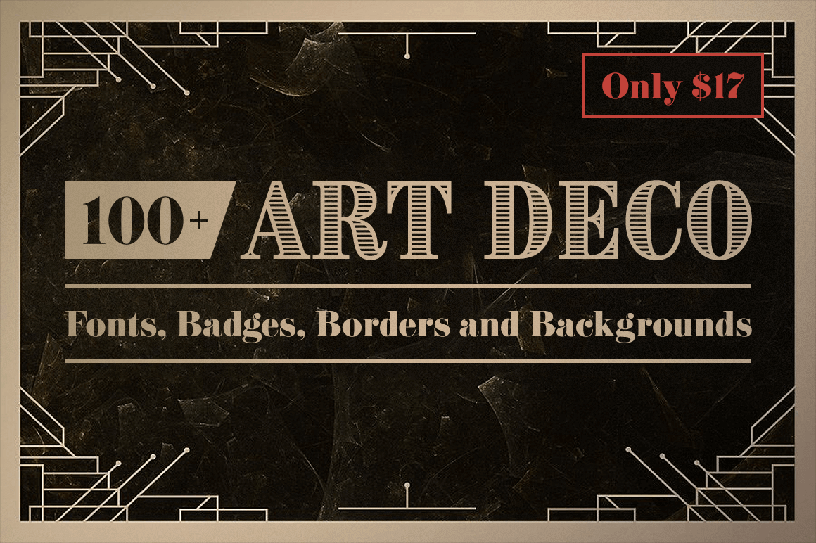 100 art deco fonts badges borders and backgrounds only 17 give your latest design project a shot in the arm with this retro art deco bundle themed around the art decosteampunk style youll get yourself a bevvy solutioingenieria Choice Image