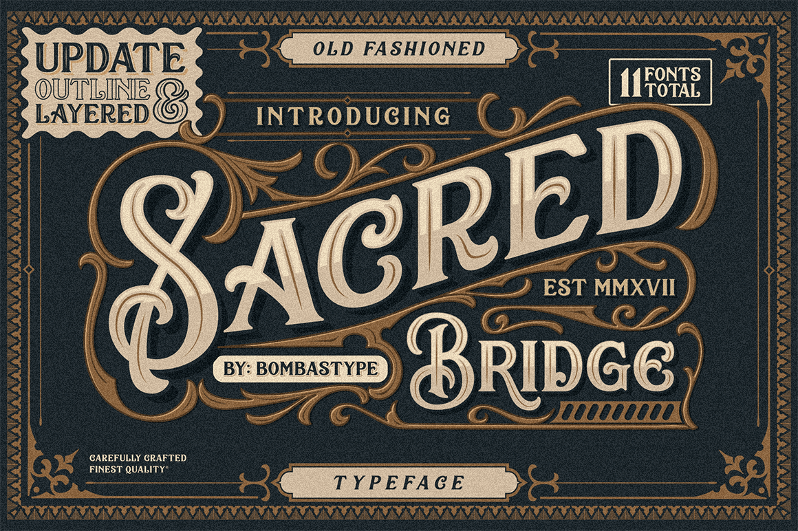 Sacred Bridge Font Family of 11 Typefaces - only $9