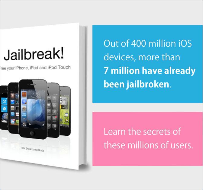 iOS Jailbreak: The Book - Unlock Your iPad, iPhone or iPod