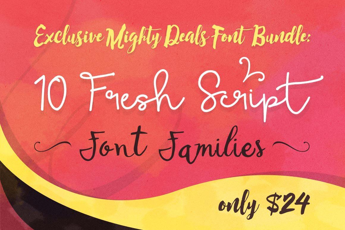Exclusive Bundle: 10 Fantastic Fresh Script Font Families - only $24 ...
